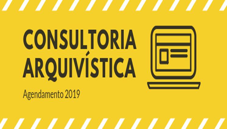 Consultoria Arquivística: Agendamento 2019